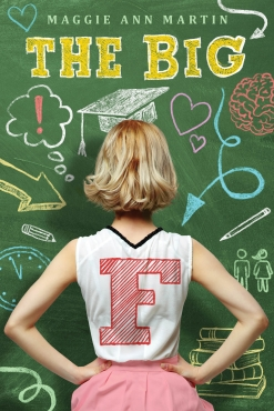 Cover of The Big F by Maggie Ann Martin from Swoon Reads