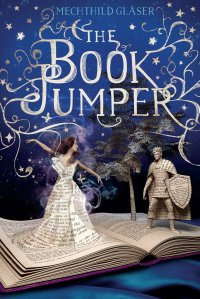 The Book Jumper by Mechthild Glaser
