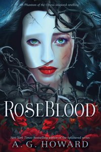 Rose Blood by A.G. Howard