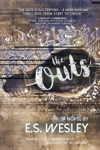 The Outs by E.S. Wesely